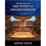 The Study of Orchestration by Adler, Samuel, 9780393283174