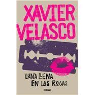 Luna llena en las rocas by Velasco, Xavier, 9786075273174
