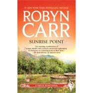 Sunrise Point by Carr, Robyn, 9780778313175