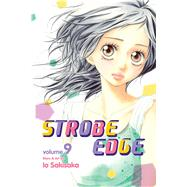Strobe Edge, Vol. 9 by Sakisaka, Io, 9781421553177