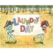 Laundry Day by Bagley, Jessixa, 9781626723177