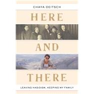 Here and There by DEITSCH, CHAYA, 9780805243178