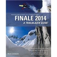 Finale 2014 by Johnson, Mark, 9780981473178