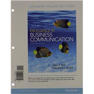 Excellence in Business Communication, Student Value Edition Plus 2014 MyBCommLab with Pearson eText -- Access Card Package by Thill, John V.; Bovee, Courtland L., 9780133853179