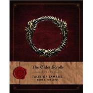 The Elder Scrolls Online: Tales of Tamriel - Vol. I: The Land by BETHESDA SOFTWORKS, 9781783293179
