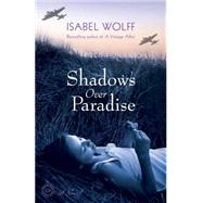 Shadows over Paradise by Wolff, Isabel, 9780345533180
