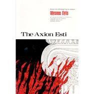 The Axion Esti by Elytes, Odysseas, 9780822953180