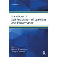 Handbook of Self-Regulation of Learning and Performance by Alexander; Patricia A., 9781138903180