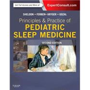 Principles and Practice of Pediatric Sleep Medicine by Sheldon, Stephen H., 9781455703180