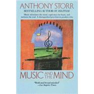 Music and the Mind by STORR, ANTHONY, 9780345383181