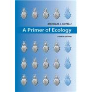 A Primer of Ecology by Gotelli, Nicholas J., 9780878933181