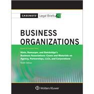 Business Organizations: Klein Ramseyer & Bainbridge 9e by Casenote Legal Briefs, 9781454873181