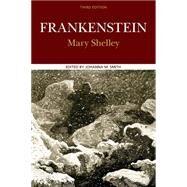 Frankenstein by Shelley, Mary; Smith, Johanna M., 9780312463182