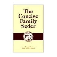 Concise Family Seder by Kolatch, Alfred J., 9780824603182