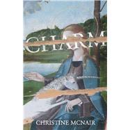 Charm by Mcnair, Christine, 9781771663182
