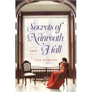 Secrets of Nanreath Hall by Rickloff, Alix, 9780062433183