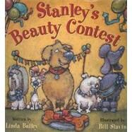 Stanley's Beauty Contest by Bailey, Linda, 9781554533183