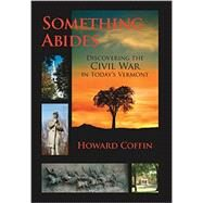 Something Abides by Coffin, Howard, 9781581573183