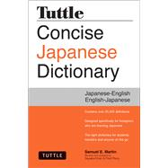 Tuttle Concise Japanese Dictionary: Japanese-English English-Japanese by Martin, Samuel E.; Khan, Sayaka (CON); Perry, Fred (CON), 9784805313183