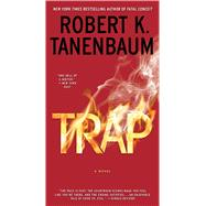 Trap by Tanenbaum, Robert K., 9781476793184