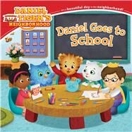Daniel Goes to School by Friedman, Becky; Fruchter, Jason, 9781481403184