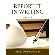 Report It in Writing by Goodman, Debbie J., 9780133483185