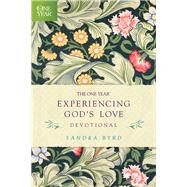 The One Year Experiencing God's Love Devotional by Byrd, Sandra, 9781496413185