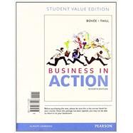 Business in Action, Student Value Edition Plus 2014 MyBizLab with Pearson eText -- Access Card Package by Bovee, Courtland L.; Thill, John V., 9780133853186