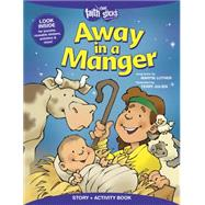 Away in a Manger by Luther, Martin; Julien, Terry, 9781496403186