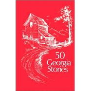 50 Georgia Stories by , 9780877973188