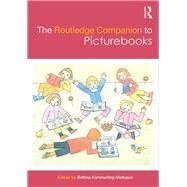 The Routledge Companion to Picturebooks by Knmmerling-Meibauer; Bettina, 9781138853188