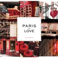 Paris in Love by Robertson, Nichole, 9781452133188