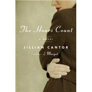 The Hours Count by Cantor, Jillian, 9781594633188