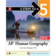 5 Steps to a 5: AP Human Geography 2018 by Gillespie, Carol Ann, 9781259863189