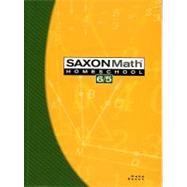 Saxon Math 6/5 Homeschool by Hake, Stephen; Saxon, John, 9781591413189