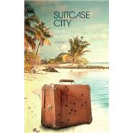 Suitcase City by Watson, Sterling, 9781617753190