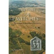 The Tribe Of Witches: The Religion of the Dobunni and Hwicce by Yeates, Stephen J., 9781842173190