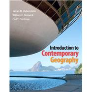 Introduction to Contemporary Geography by Rubenstein, James M.; Renwick, William H.; Dahlman, Carl H., 9780321803191