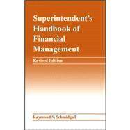 Superintendent's Handbook of Financial Management by Schmidgall, Raymond S., 9780471463191