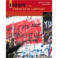 Europe In The Twentieth Century by Paxton, Robert O.; Hessler, Julie, 9780495913191