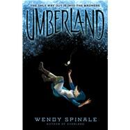 Umberland (Everland, Book 2) by Spinale, Wendy, 9780545953191