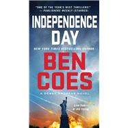 Independence Day A Dewey Andreas Novel by Coes, Ben, 9781250043191