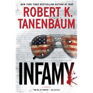 Infamy by Tanenbaum, Robert K., 9781476793191