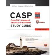 CASP: CompTIA Advanced Security Practitioner Study Guide Authorized Courseware Exam CAS-001 by Gregg, Michael; Haines, Billy, 9781118083192
