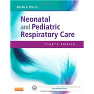 Neonatal and Pediatric Respiratory Care by Walsh, Brian K., 9781455753192