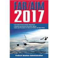 Far/Aim 2017 by Federal Aviation Administration, 9781510713192