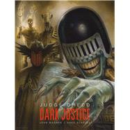 Judge Dredd: Dark Justice by Wagner, John; Staples, Greg (ART), 9781781083192
