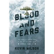 Blood and Fears by Wilson, Kevin, 9781681773193