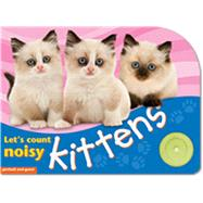 Let's Count Noisy Kittens by Picthall, Chez; Gunzi, Christiane, 9781905503193