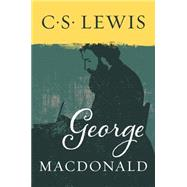 George MacDonald by C. S. Lewis, 9780060653194